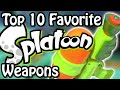 Top 10 Favorite Splatoon Weapons