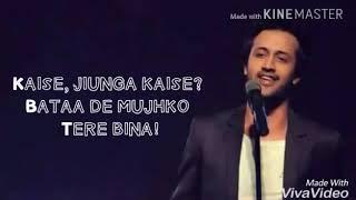 Tera Mera Jahan Le Chalu |Atif Aslam |lyrics |A..S..L