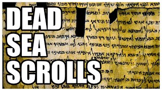 Why Are the Dead Sea Scrolls So Important?