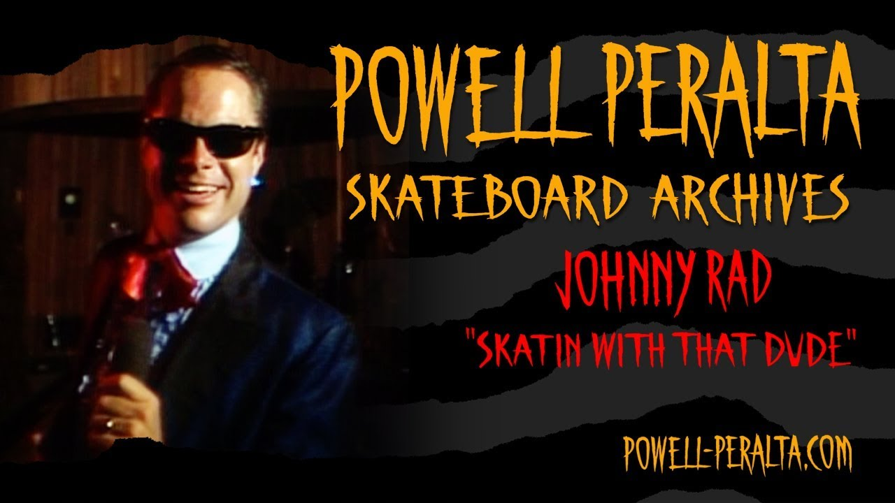 "Johnny Rad ""Skatin' With That Dude"""