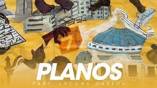 BK'   Planos Part. Luccas Carlos (Gigantes)