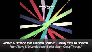 Above & Beyond feat. Richard Bedford - On My Way To Heaven