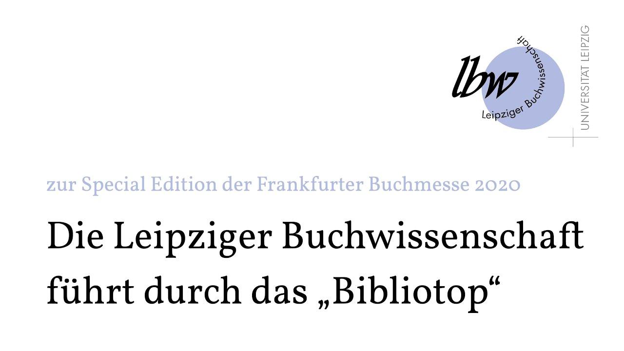 """Die Leipziger Buchwissenschaft führt durch das """"Bibliotop"""""""