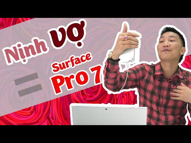 """""""Thầy"""" Huấn và món quà nịnh vợ Surface Pro 7"""
