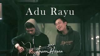 Adu Rayu by Arvian Dwi x Jason Hosea...