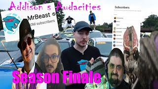 Mr Beast and his 40 Car Giveaway (and Addison's Season Finale) - Addison's Audacities
