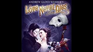 Love Never Dies - Before The Performance