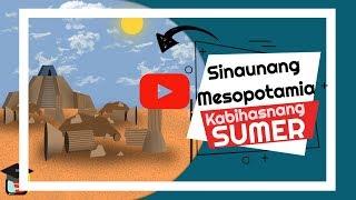 Grade 7 Araling Panlipunan | Sinaunang Mesopotamia: Kabihasnang Sumer | Ser Ian's Class