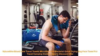 NatureHike Brand New Travel Towels Microfiber Anti-Bacterial Quick Dry