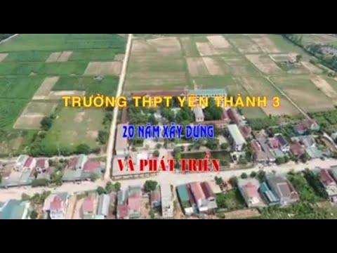 20 Năm xây dựng và phát triển Trường THPT Yên Thành 3