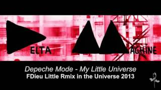 Depeche Mode - My Little Universe Fdieu LittleRmix