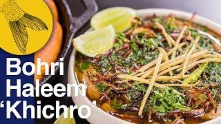 Haleem  Bohra-style Khichra or Khichro | Ramzan Special