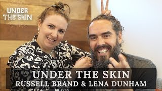 How To Go With The Flow & Not Bum People Out! | Russell Brand & Lena Dunham