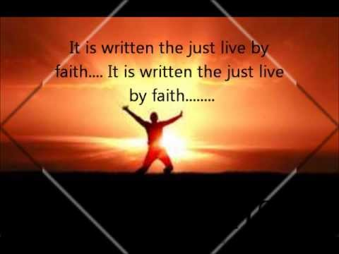 "Myles Little:  ""The just Live by Faith"" Written by David McCannon and music by Myles Little."