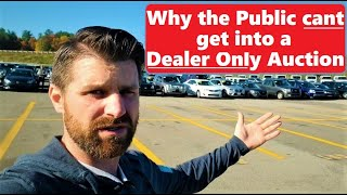 Why I will NEVER take you into a Dealer Auction