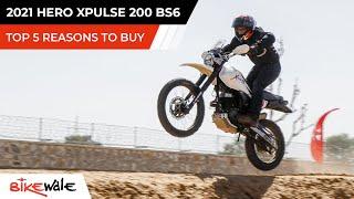 2021 Hero Xpulse 200 BS6 | TOP 5 REASONS TO BUY | Buying Guide | BikeWale