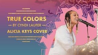 True Colors By Cyndi Lauper | Alicia Keys Cover