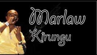 Marlaw   Kirungu (Lyrics Video)