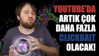 BU BAŞLIĞA NEDEN TIKLARLAR?   YouTube, Clickbait ve CTR