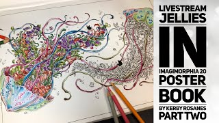 Livestream - Jellies In Imagimorphia 20 Poster Book By Kerby Rosanes