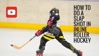 How to do a Slap Shot (Inline Roller Hockey) HD