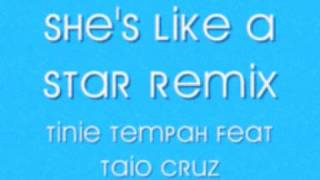 She's Like A Star Remix - Tinie Tempah Feat Taio Cruz