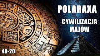Polaraxa 40-20: Cywilizacja Majów