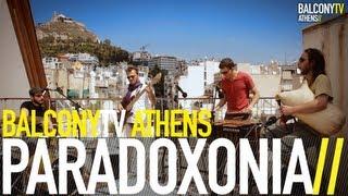 PARADOXONIA - KALESMA (BalconyTV)