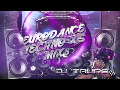 Eurodance Techno de los 90s Mix 8 DJ TAURO