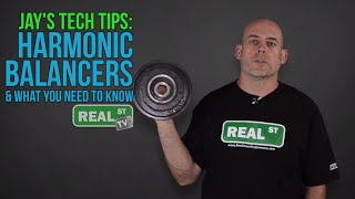 Do I need a Harmonic Balancer Crank Damper? - Jay's Tech Tips #31 - Real Street Performance