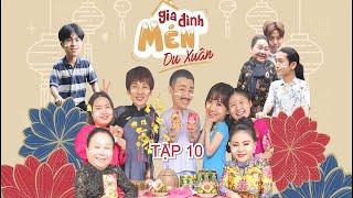 Mén Du Xuân - Tập 10 | Hari Won, Tuấn Trần, Lê Giang, Hải Triều, BB Trần, Ngọc Giàu, Kiều Mai Lý