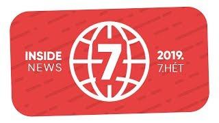 A 7. hét YouTube Hírei | INSIDE NEWS (2019)