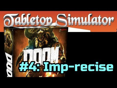 DOOM The Board Game #4 of 7: Imp-recise