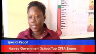 Harvey Vale Government Tops CPEA Exams for the sister isles ....Special Report
