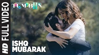 ISHQ MUBARAK Full Video Song || Tum Bin 2 || Arijit Singh | Neha Sharma, Aditya Seal  Aashim Gulati