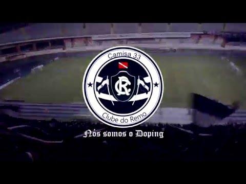 """""""Somos do Remo"""" Barra: Camisa 33 • Club: Remo"""