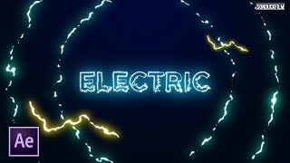 Electric Titles and Effects | After Effect Tutorial