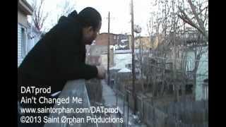 DATprod - Ain't Changed Me [EXPLICIT] [SD]