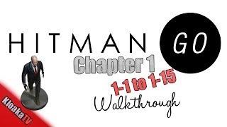 Hitman GO Chapter 1 Walkthrough - Level 1-1 to 1-15