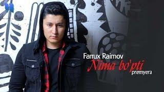Farrux Raimov - Nima bo'pti | Фаррух Раимов - Нима бўпти (music version)