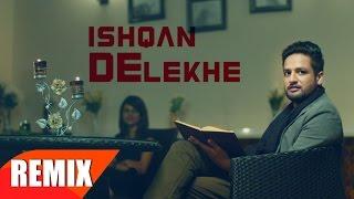 Ishqan De Lekhe Remix  Sajjan Adeeb Feat Laddi Gill  Priyanka Bhardwaj  Speed Records