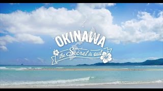 PROMO / OKINAWA: The Secret is Out