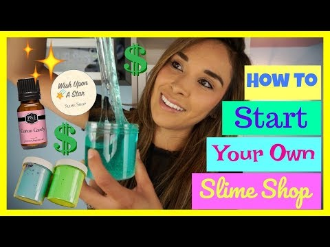 HOW TO START YOUR OWN SUCCESSFUL SLIME SHOP!!