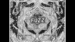 Fuzz  -  Let It Live