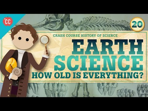 Earth Science: Crash Course History of Science #20