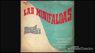 Las Minifaldas - Para Vigo Me Voy