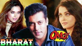 Aishwarya Rai का नाम सुनकर शर्मा गए Salman Khan, अब कौन होगी Salman के BHARAT की Actress