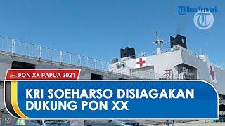 KRI dr Soeharso Disiagakan di Pelabuhan Umum Kota Jayapura untuk Dukung PON XX Papua 2021