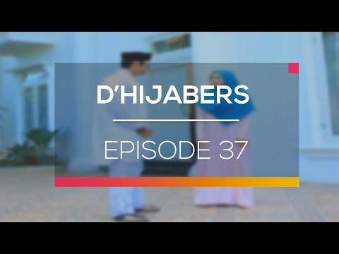 D'Hijabers - Episode 37