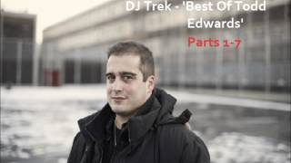 Trek - Best Of Todd Edwards [Part 1]